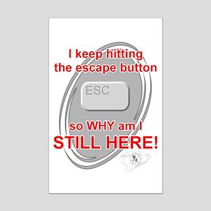 Escape Button Mini Poster Print