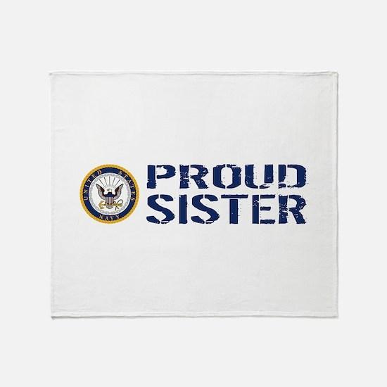 U.S. Navy: Proud Sister (Blue & Whit Throw Blanket