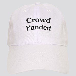 Crowd Funded Baseball Cap