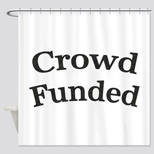 Crowd Funded Shower Curtain