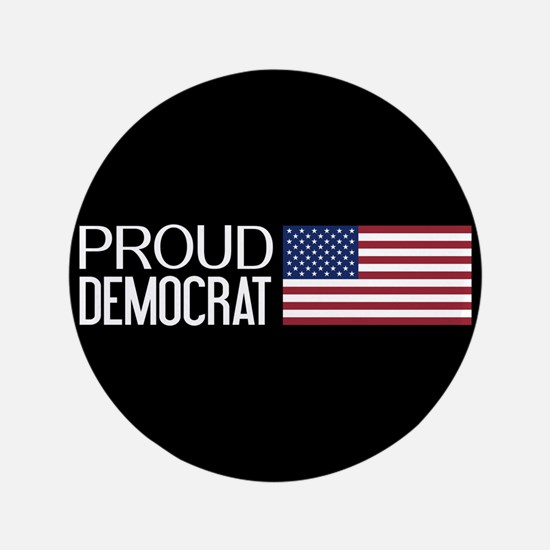 Democrat: Proud Democrat & American Flag (B Button