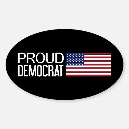 Democrat: Proud Democrat & American Sticker (Oval)