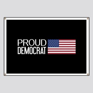 Democrat: Proud Democrat & American Flag (B Banner