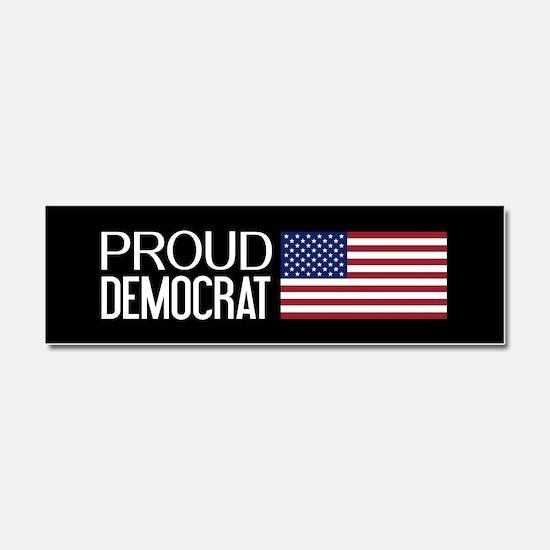 Democrat: Proud Democrat & Ameri Car Magnet 10 x 3