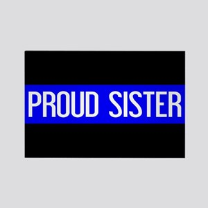 Police: Proud Sister (The Thin Bl Rectangle Magnet