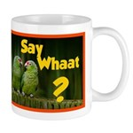 Say What? (two parrots) Mugs