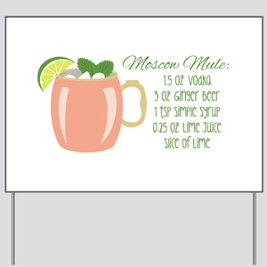 Moscow Mule Recipe Yard Sign