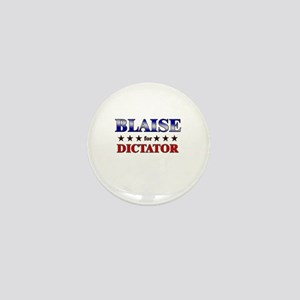 BLAISE for dictator Mini Button
