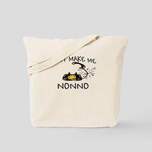 Don't Make Me Call My Nonno Tote Bag