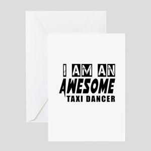 I Am Taxi dancer Greeting Card