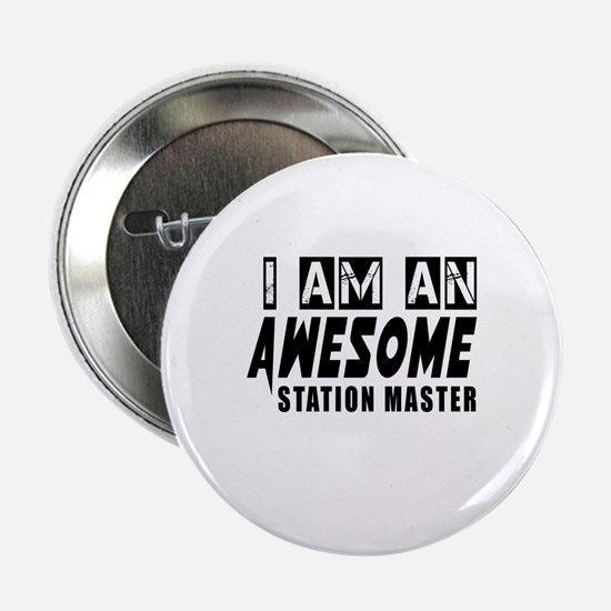 """I Am Station master 2.25"""" Button"""