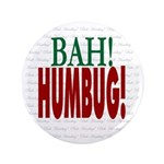 """""""Bah Humbug!"""" 3.5"""" Button"""