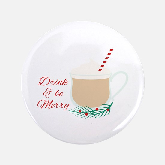 Drink Be Merry Button