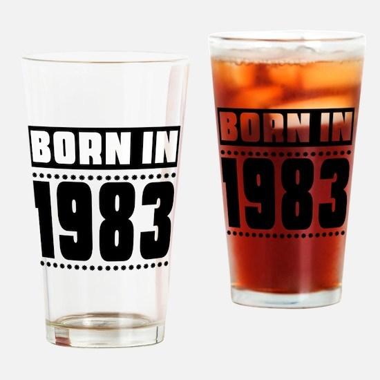 Born In 1983 Birthday Designs Drinking Glass