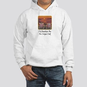 I'd Rather Be At Cape Cod Hooded Sweatshirt