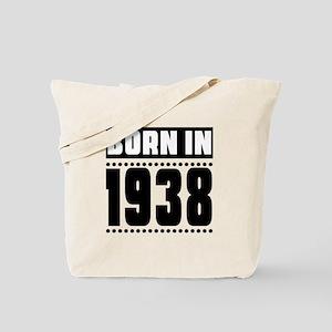Born In 1938 Birthday Designs Tote Bag