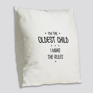 OLDEST CHILD 3 Burlap Throw Pillow