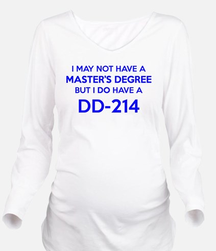 DD214 ~ Discharge Fo Long Sleeve Maternity T-Shirt