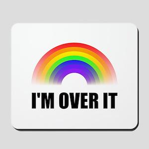 Over It Rainbow Mousepad