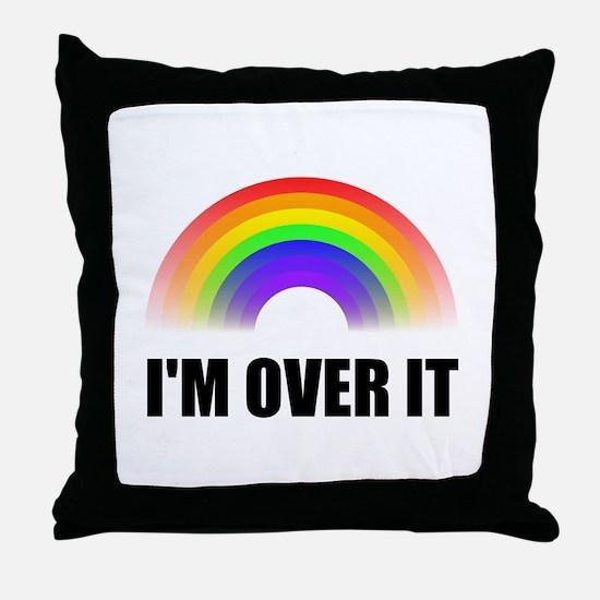 Over It Rainbow Throw Pillow