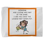 Tennis joke Pillow Sham