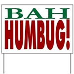 """Bah Humbug!"" Yard Sign"