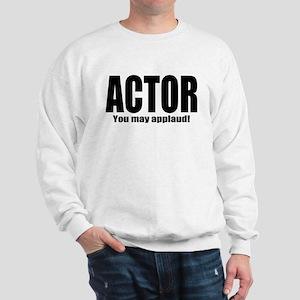 """ThMisc """"Actor"""" Sweatshirt"""