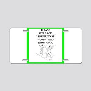 Fencing joke Aluminum License Plate