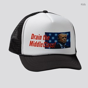 Trump: Drain the Middle Class! Kids Trucker hat