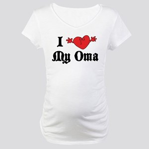 I Love My Oma Maternity T-Shirt