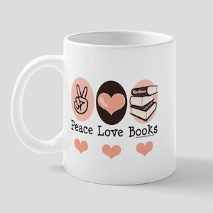 Peace Love Books Book Lover Mug
