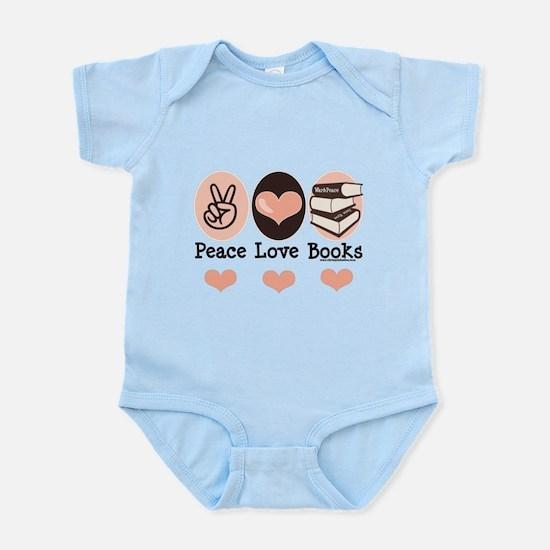 Peace Love Books Book Lover Infant Bodysuit