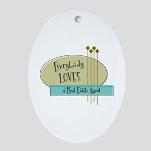 Everybody Loves a Real Estate Agent Ornament (Oval