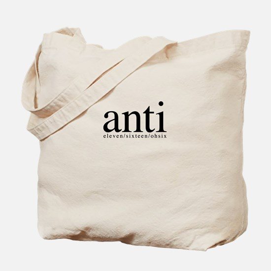 anti eleven/sixteen/ohsix Tote Bag