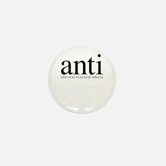 anti eleven/sixteen/ohsix Mini Button (10 pack)