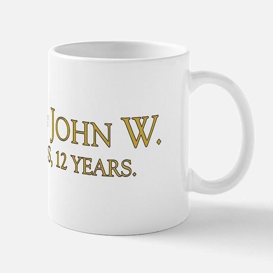 Friend of John W. Mug