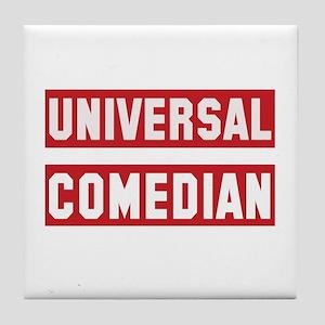 Universal Comedian Tile Coaster