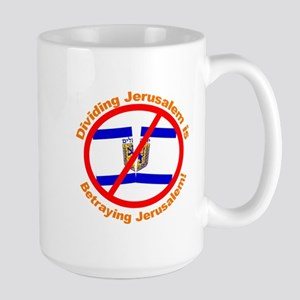 Stop The Division of Jerusalem Large Mug