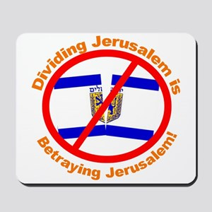 Stop The Division of Jerusalem Mousepad