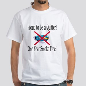 Proud Quitter (One Year) White T-Shirt