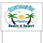 Guantanamo bay Yard Sign