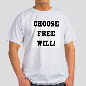 Choose Free Will Ash Grey T-Shirt