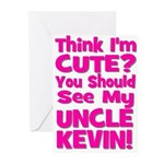 Think I'm Cute? Uncle Kevin Greeting Cards (Pk of