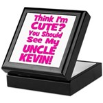 Think I'm Cute? Uncle Kevin Keepsake Box