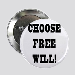 Choose Free Will Button