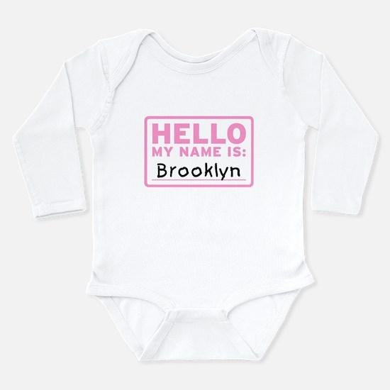 Hello My Name Is: Brooklyn - Infant Bodysuit Body