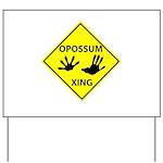 Opossum Crossing Yard Sign