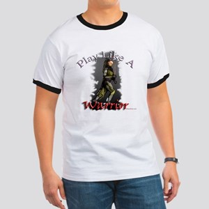 Play Like a Warrior Ringer T