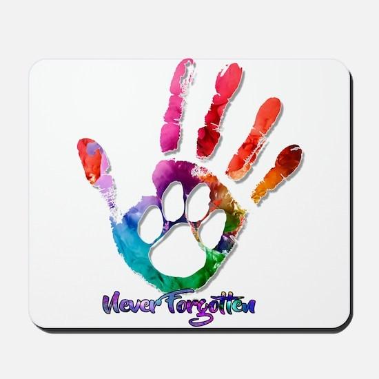 Never Forgotten Mousepad