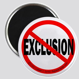 Stop Exclusion Magnet